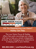 Tips for Managing Low Vision from the Low Vision Focus at Hadley
